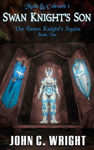 """Swan Knight's Son"" by John C. Wright is now available!"